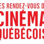 RV du Cinéma Québecois