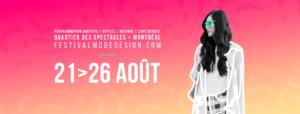 Festival Mode & Design @ Place-des-Arts  | Montréal | Québec | Canada