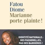 Marianne porte plainte, Fatou Diome : Quand les pendules sont remises à l'heure