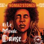 Et le Monde Danse…avec Nomad'Stones