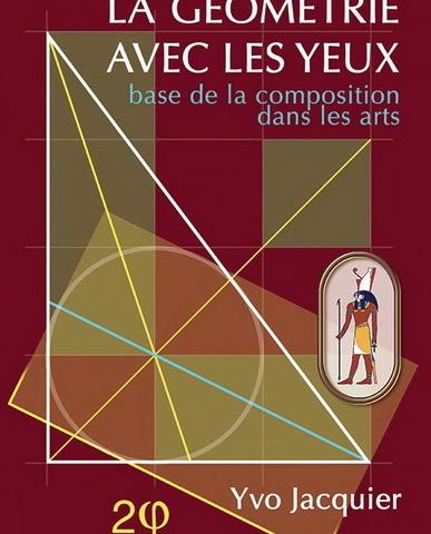 La géométrie avec les yeux, d'Yvo Jacquier : L'Alliance de l'art à la géométrie