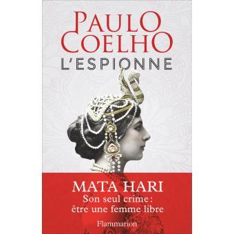 L'espionne, de Paulo Coelho : Le coût de la liberté est onéreux