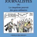 Le journal sans journalistes, d'Eric Le Ray : Quand l'information est transmise par tous