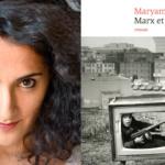 Marx et la poupée, de Maryam Madjidi : L'exil qui cherche ses racines