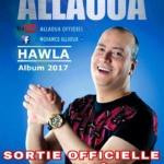 « Hawla » Nouvel Album 2017 de Mohamed Allaoua