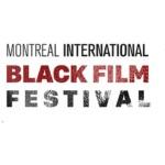 13e Festival International du Film Black de Montréal : 66 Films De 25 Pays. Pour Voir Le Monde Autrement!