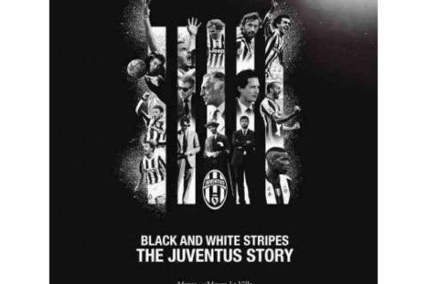 Black and white stripes : The Juventus story :LaJuveentrepassion et tradition