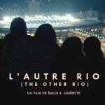 L'autre Rio : La face cachée de Rio de Janeiro