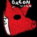 Bacon le film : La mondialisation du gros cash pour qui?
